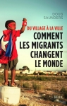 immigration, migrations, migrants, doug sanders, seuil, ville