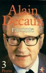 Decaux-Alain-Raconte-T-3-Alain-Decaux-Livre-997610_L.jpg