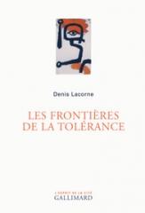 livre,tolérance,denis lacorne,ceri,fanatisme,intolérance,liberté,gallimard