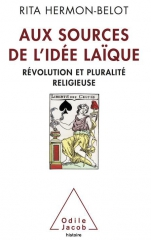 france,révolution,république,pluralisme,ancien régime,laïcité,religion,politique et religion,rita hermon-belot,odile jacob,livre