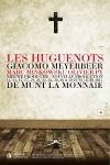 Les Huguenots, Giacomo Meyerbeer, Olivier Py, Bruxelles, Saint Barthélémy,