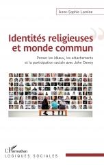 anne-sophie lamine, croire, religion, radicalisation, convictions, sociologie, université de strasbourg, livre, l'harmattan