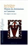 cameroun, christianisme, catholicisme, protestantisme, jean-paul messina, jaap van slageren, karthala, livre, nouveaux christianismes en afrique