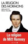 Bernadette rigal-cellard, bordeaux III, bordeaux, mormons, mormonisme, albin michel, livre
