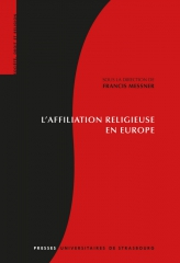francis messner,presses universitaires de strasbourg,europe,religion,livre,affiliation religieuse