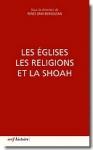 églises, christianisme, shoah, juifs, judaïsme, seconde guerre mondiale, éditions du cerf, Renée Dray-Bensousan,