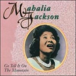 Mahalia_Jackson_Go_tell_it_on_the_mountain.jpg