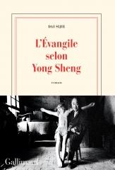 protestantisme, évangéliques, chine, évangéliques chinois, dai sijie, yong sheng, gallimard, livre