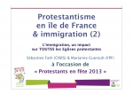 immigration,églises de migrants,églises issues de l'immigration,interculturalité,religion et immigration,paris,protestantisme,protestantisme français,francophonie protestante,protestantisme à paris,protestants en fête,paris d'espérance,fédération protestante de france,marianne guéroult,sébastien fath