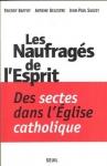 catholicisme,eglise catholique,dérives sectaires,dérives sectaires catholiques,le monde,france,communauté des béatitudes,renouveau charismatique catholique