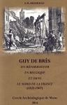 livre,belgique,réforme,réformés,calvinisme,protestantisme,francophonie protestante,guy de brès,mons,wallonie,confession belgica,emile braekman