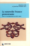 Sébastien Fath, La nouvelle France protestante, France protestante, protestantisme français, Labor et Fides