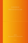 pentecôtisme, Europe, W.K. Kay, A.E. Dyer, Brill, Raymond Pfister