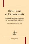 protestantisme, france, huguenots, dieu, césar, religion et politique, céline borello, livre, honoré champion, prédication, pasteur