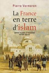 france, colonisation, colonialisme, islam, islam et laïcité, pierre vermeren, livre, religions