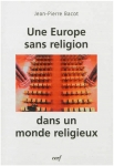 europe,religion,scularisation,islam,christianisme,protestantisme vanglique,cerf