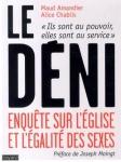 Le-déni-Enquête-sur-lEglise-et-légalité-des-sexes-de-Maud-Amandier-Alice-Chablis-et-Joseph-Moingt.jpg