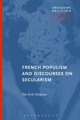populisme, sécularisme, France, sécularisation, rassemblement national, livre, bloomsbury, Philippe Portie,  Rita Hermon-Belot, per-erik nilsson